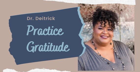 Dr Deitrick - Gratitude