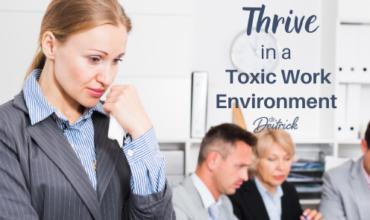 Toxic Work Environment Blog